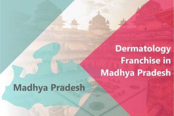 Dermatology Franchise in Madhya Pradesh